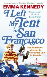 I Left My Tent in San Francisco book cover